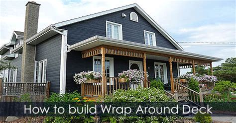 how to build a deck raised deck and wrap around porch