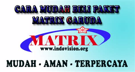 Harga Matrix Garuda 2018 paket dan channel matrix garuda terbaru 2018 info pay tv