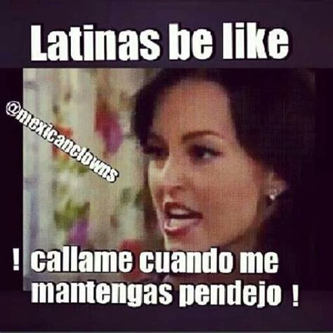 Dating A Latina Meme - 79 best chicana power images on pinterest feminist art