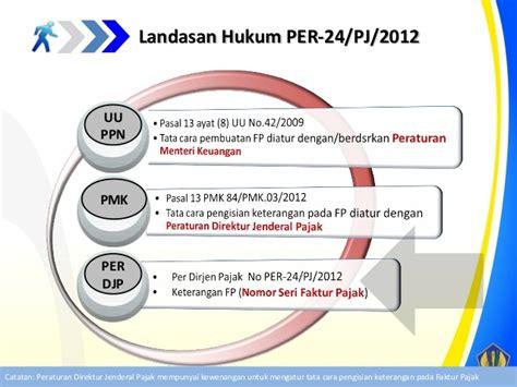 pembuatan faktur pajak termin sosialisasi faktur pajak per 24 pj 2012 ppn