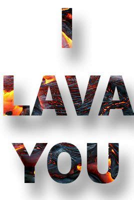 how to your own lava l 17 best images about i lava you on insideout