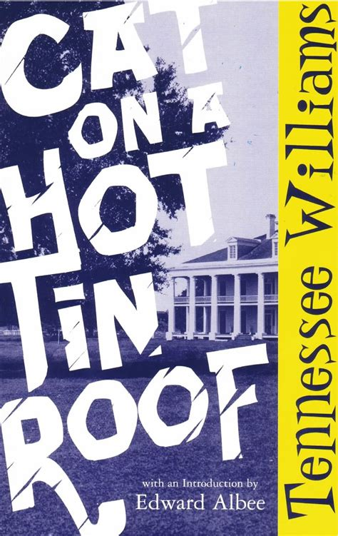 Cat On A Tin Roof Essay by New Directions Publishing Company Cat On A Tin Roof