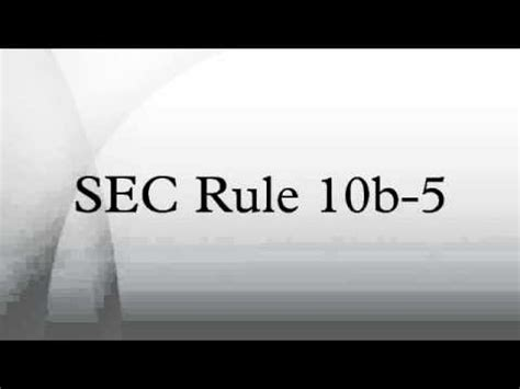 section 10b and rule 10b 5 sec rule 10b 5 youtube