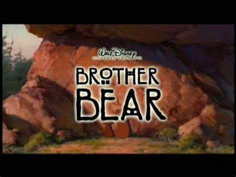 Brother Bear 2003 Full Movie Brother Bear 2003 Behind The Scenes Trailer Youtube