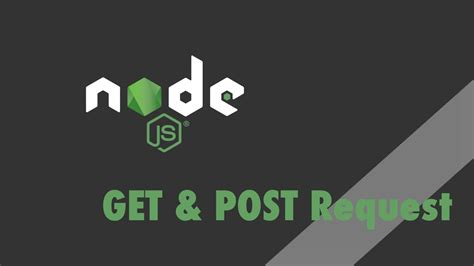 tutorial node js express node js express tutorial get and post requests youtube