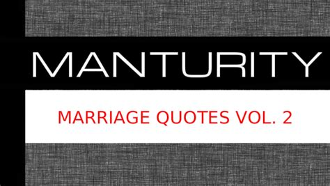 feel free to quote me volume ii 365 additional days of anecdotes apostrophes and antagonistic commentary books manturity marriage quotes vol 2