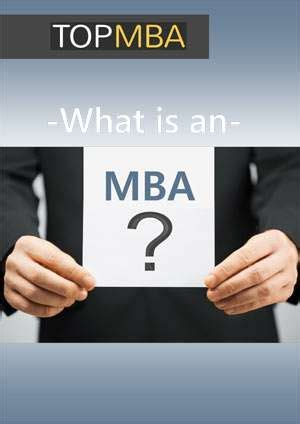 What Does Getting An Mba Entail by E Papers Topmba