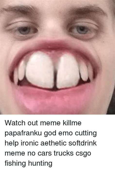 Watch Out Guys Meme - 25 best memes about emo cut emo cut memes