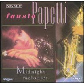 download mp3 midnight quickie full album midnight melodies fausto papetti mp3 buy full tracklist