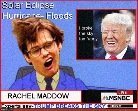 Rachel Maddow Meme - maddow imgflip
