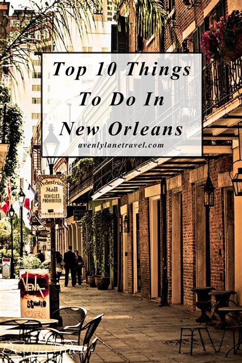 top 10 things to do in new orleans new new in the us