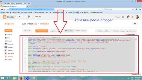 Tutorial Cara Mengganti Template Blog Just Khres Template Url
