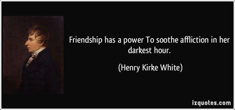 darkest hour quotes tumblr friendship has a power to soothe affliction in her darkest