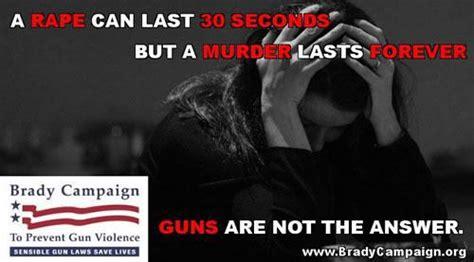 brady caign to prevent gun violence brady caign implies women should endure rape