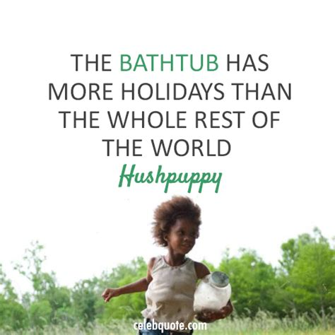 Beasts Of The Southern The Bathtub by Beasts Of The Southern 2012 Quote About Bathtub