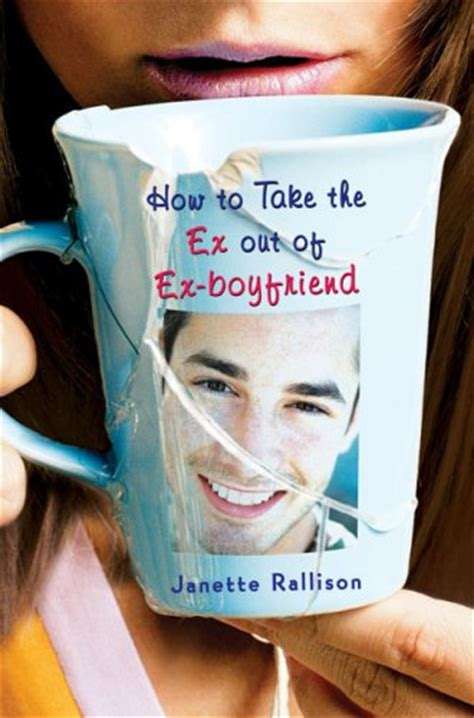 how to take pictures of books how to take the ex out of ex boyfriend by janette rallison
