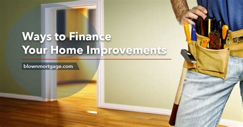 ways to finance your home improvements