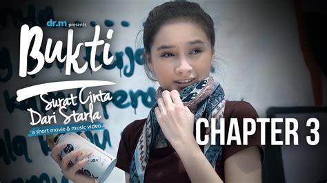 film surat cinta untuk starla chapter 3 bukti surat cinta dari starla chapter 3 short movie