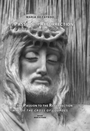 Calaméo - DE LA PASSION À LA RÉSURRECTION - FROM THE