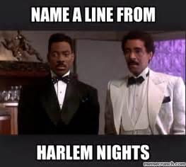 Harlem Meme - harlem nights