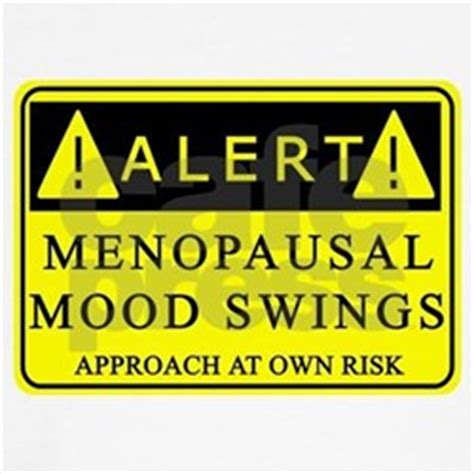 menopause mood swings menopause clothing menopause apparel clothes