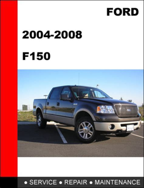 how to download repair manuals 2008 ford f150 spare parts catalogs ford f150 2004 to 2008 factory workshop service repair manual dow