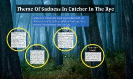 theme of adolescence in catcher in the rye ashley madge on prezi