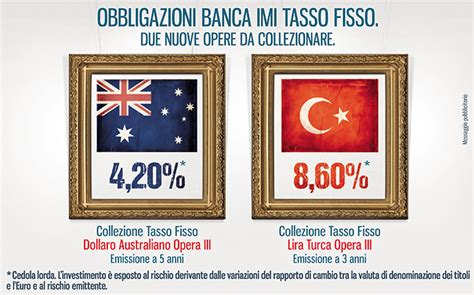 Banca Imi Obbligazioni In Dollari by Obbligazioni In Lire Turche O Dollari Australiani Con Alti