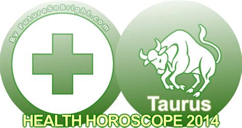 taurus health horoscope predictions 2016