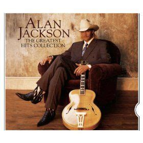 Cd Alan Jackson The Greatest Hits Collection 46 best my cd collection images on uk