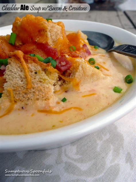 Soups On Cheddar Cheese Soup With Croutons by 187 Cheddar Ale Soup With Bacon Croutons Sumptuous Spoonfuls