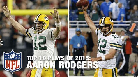 Arron Top 4 top 10 aaron rodgers highlights of 2015 nfl
