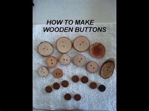 Handmade Buttonholes How To Make - how to make wooden buttons from tree branches dowels