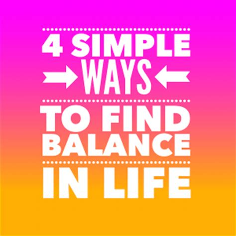 4 easy ways to find 4 simple ways to find balance in your