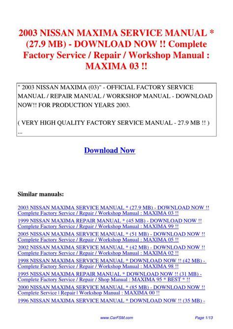 manual repair autos 2003 nissan maxima head up display 2003 nissan maxima service manual 27 9 mb complete factory service repair workshop manual by hui