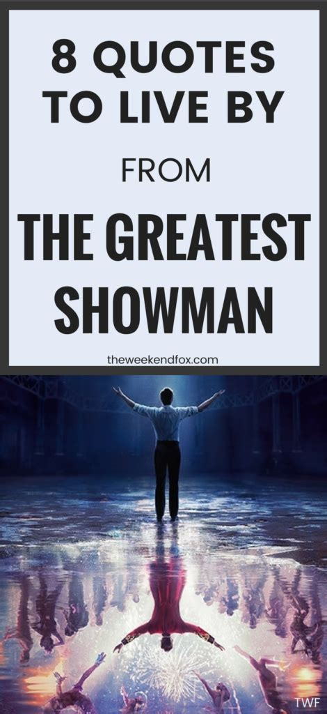 movie theater showtimes the greatest showman by zendaya 8 quotes to live by from the greatest showman the weekend fox