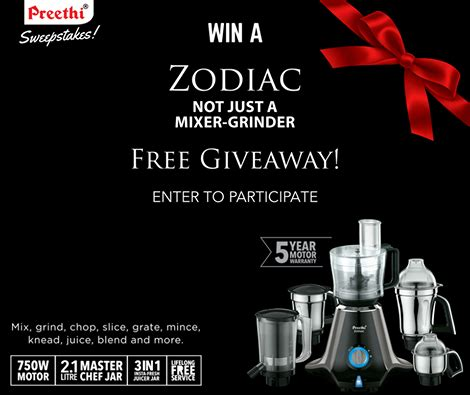 Sweepstakes Contests Giveaways - preethi sweepstakes contest giveaway win free zodiac mixer grinder free sles