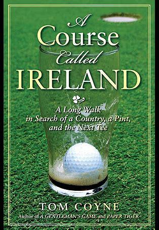 golf books    called ireland  long walk