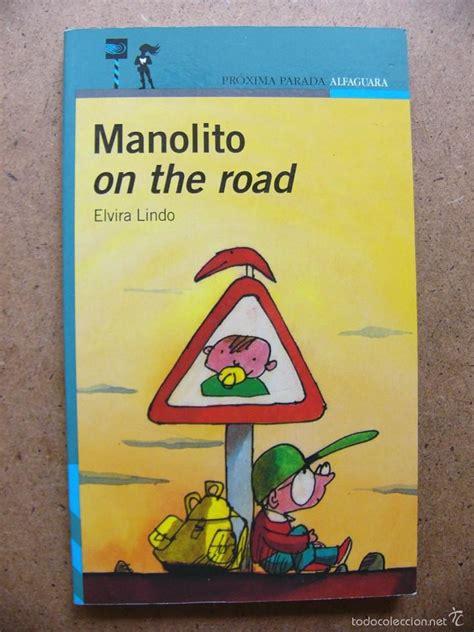libro x men the road to libro manolito on the road elvira lindo edi comprar libros de novela infantil y juvenil en