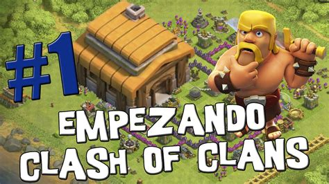 clash of clans for android presentaci 243 n empezando clash of clans con android 1 espa 241 ol