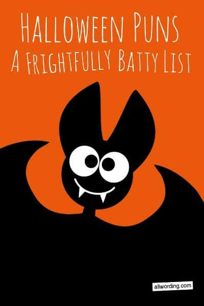 Pun Lit by A Frightfully Batty List Of Puns 187 Allwording