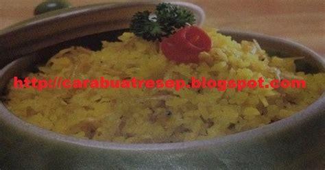 cara membuat nasi kuning versi bahasa inggris cara membuat nasi goreng kencur kunyit resep masakan