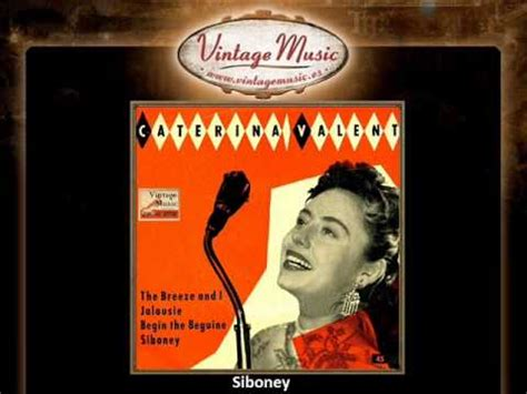 caterina valente siboney caterina valente siboney vintagemusic es youtube