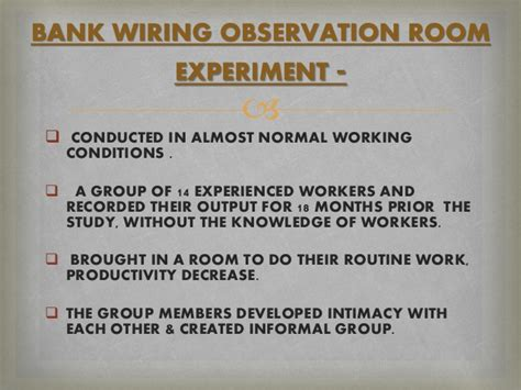 bank wiring observation room experiment hawthorne experiment effect impact on modern industry