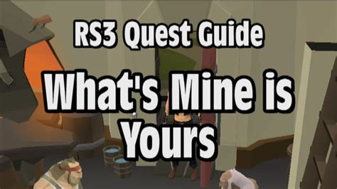 what s yours is mine against the economy books rs3 what s mine is yours quest guide runescape