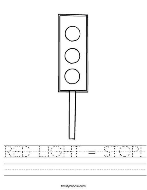 RED LIGHT = STOP Worksheet   Twisty Noodle