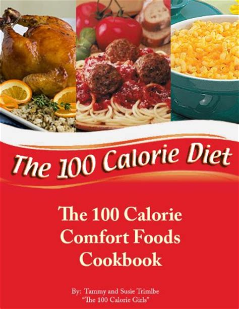 the comfort food cookbook around the world in 40 recipes ã food to give you the feel factor books meals 100 calories 100 calories 1000 calorie