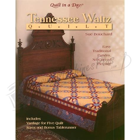 Sue Bouchard Quilt In A Day quilt in a day tennessee waltz quilt project book by sue