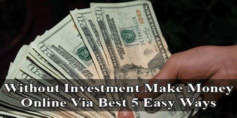 Make Online Money Without Investment - ways to make money unemployed make money online without investment easy way online