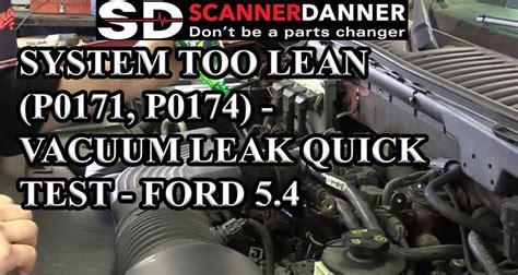 system  lean p p vacuum leak quick test ford  scannerdanner